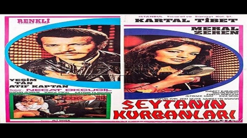 Şeytanın Kurbanları Nejat Okçugil 1973 Kartal Tibet, Meral Zeren, Atif Kaptan