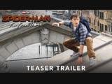«Человек-паук: Вдали от дома»: первый официальный тизер-трейлер [Рифмы и Панчи]