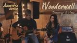 Becoming A Hero - Wonderwall (Oasis acoustic cover)