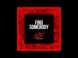 Inner Life - Find Somebody (J Paul Getto Remix) Cover Art