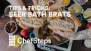 Tips Tricks Beer Bath Brats