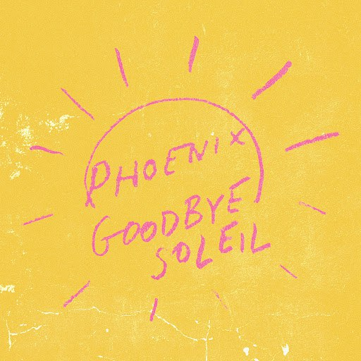 Phoenix альбом Goodbye Soleil