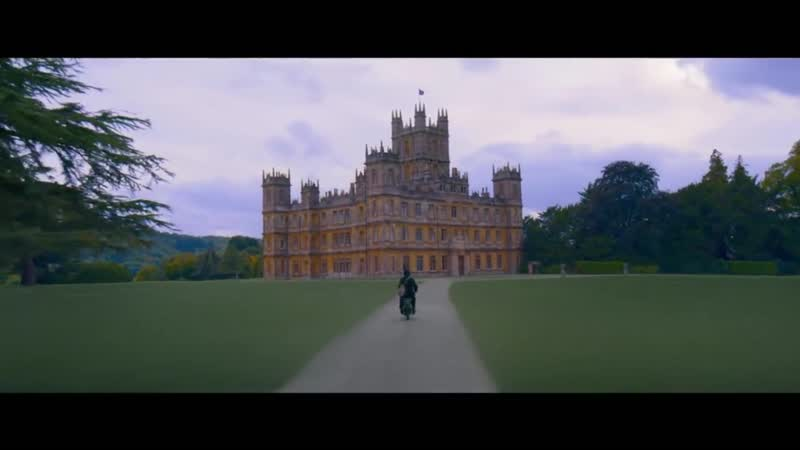 Аббатство Даунтон Downton abbey Тизер 2019