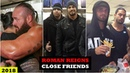 10 WWE ROMAN REIGNS Close Friends in Real Life 2018 HD