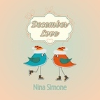 Nina Simone альбом December Love
