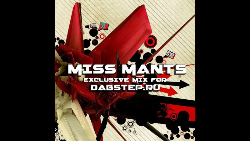 Miss Mants - Exclusive BREAKBEAT BIG-BEAT mix for Dabstep.ru