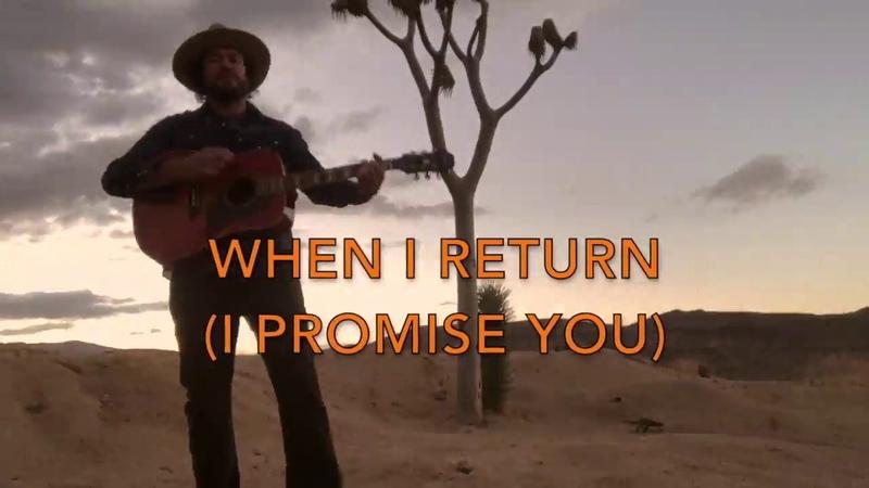 Zachariah the Lobos Riders - When I Return (I Promise You)