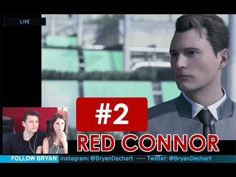 Bryan Dechart plays RED CONNOR Stream 2 Detroit Become Human with Amelia Rose Blaire Traci