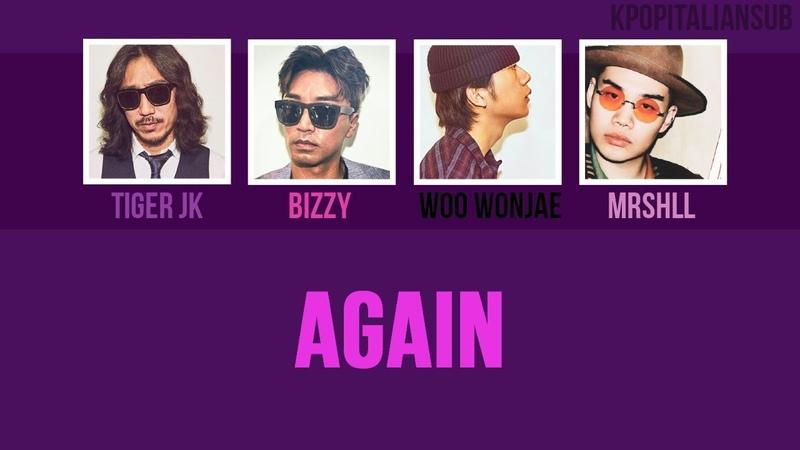 [SUB ENG / ITA] WOO WONJAE - Again (ft. Tiger JK, Bizzy, Mrshll)