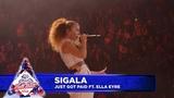 Sigala - Just Got Paid FT. Ella Eyre (Live at Capitals Jingle Bell Ball 2018)
