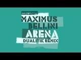 Maximus Bellini - Arena (Original Mix)
