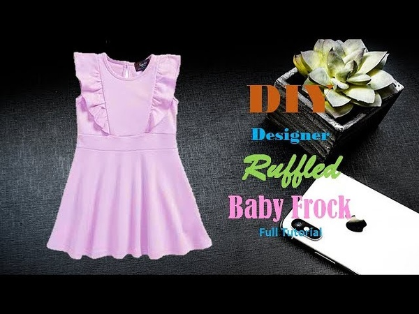 Diy Designer Ruffled Baby Frock For 2 to 3 year baby girl Full Tutorial