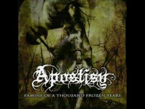 Apostisy - Famine of A Thousand Frozen Years
