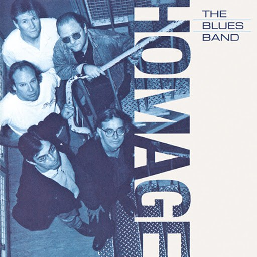 The Blues Band альбом Homage (Remastered)