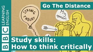 Study Skills – How to think critically