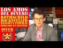 Los Amos del Dinero. Historia del banco Rothschild Rockefeller la Reserva Federal FED Doblado