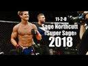 Sage Super Northcutt All UFC Highlights Knockout Momentsᴴᴰ