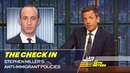 The Check In Stephen Millers Anti-Immigrant Policies