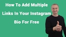 How To Add Multiple Links In Your Instagram Bio For Free With LinkTree