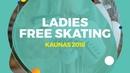 Kseniia Sinitsyna (RUS) | Ladies Free Skating | Kaunas 2018