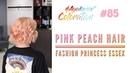 AyukasovColoration 85 Pink Peach Hair Серия Fashion Princess Essex