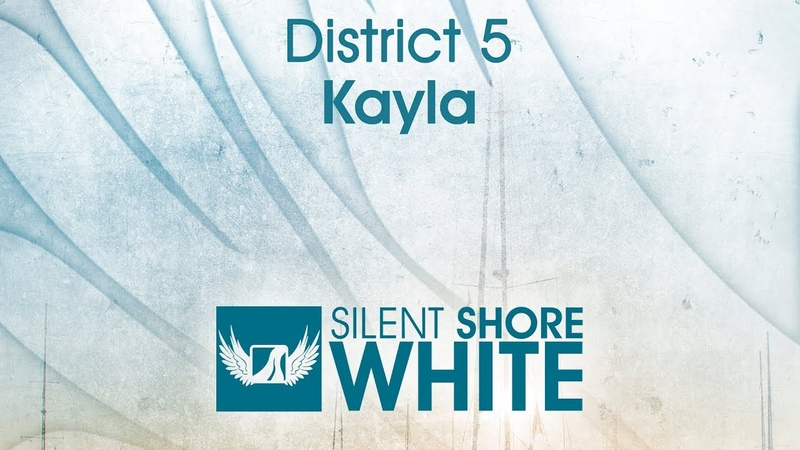 District 5 – Kayla [OUT NOW]
