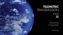 Telemetric Transmission   Phase 25   Atmospheric Intelligent DnB Mix