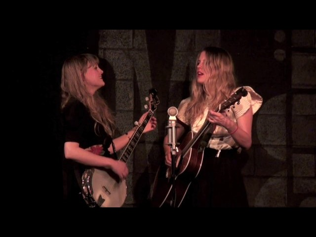 The Chapin Sisters In the Pines or Black Girl or Where Did You Sleep Last Night? (American folk song) March 2, 2013 (8/10)