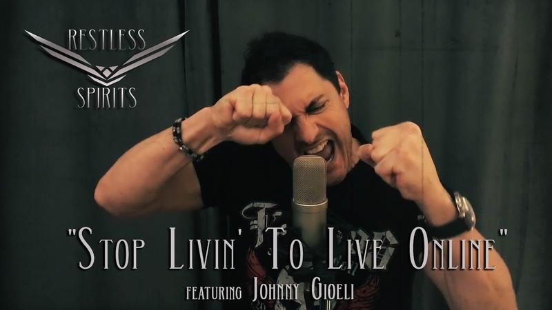 Restless Spirits Stop Livin' To Live Online feat Johnny Gioeli Deen Castronovo