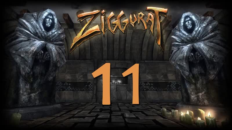 [Копилка с играми] Ziggurat - Прохождение на стриме 18.03.19 [11] | PC