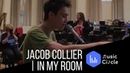 Jacob Collier | In My Room