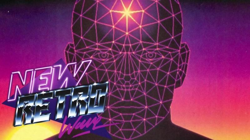 The Best of NewRetroWave _ August 2018 _ A Retrowave Mixtape