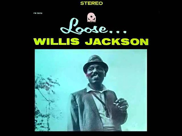 Willis Jackson After hours