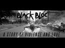 ЧЁРНЫЙ БЛОК - История Насилия и Любви (субтитры на английском языке)