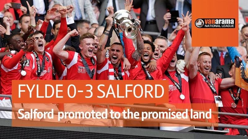 Fylde vs Salford 0 3 National League play off final