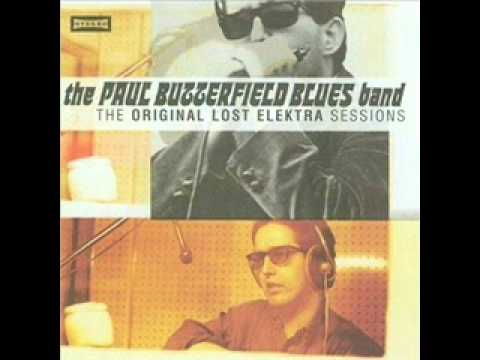 THE PAUL BUTTERFIELD BLUES BAND-lovin' cup.wmv