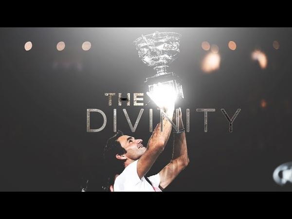 ROGER FEDERER - THE DIVINITY - 2018 TRIBUTE PROMO
