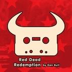 Dan Bull альбом Red Dead Redemption
