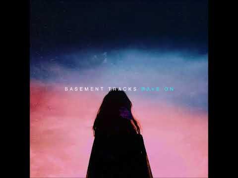 Basement Tracks Rave On Full lbum Alternative Rock Dream Pop Indie Rock Psychedelic Rock