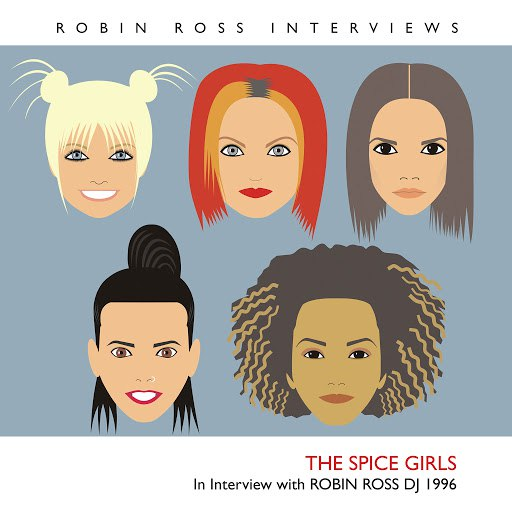 Spice Girls альбом Interview with Robin Ross 1996