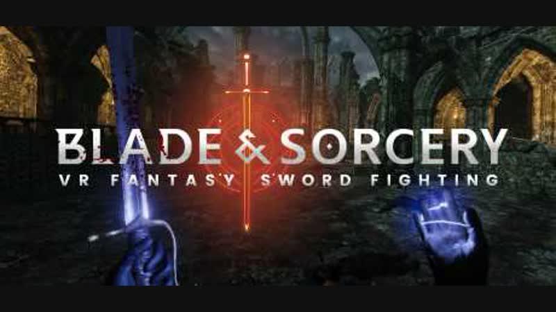 Blade Sorcery - Релизный трейлер раннего доступа