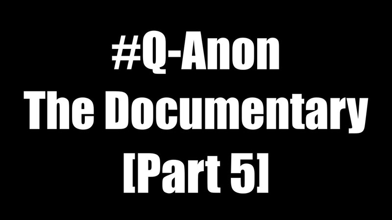 QAnon: The Documentary | Post's 151-180 | Learn to Read the Map