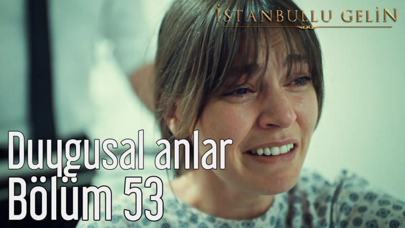 53. Bölüm (Sezon Finali) - Duygusal Anlar