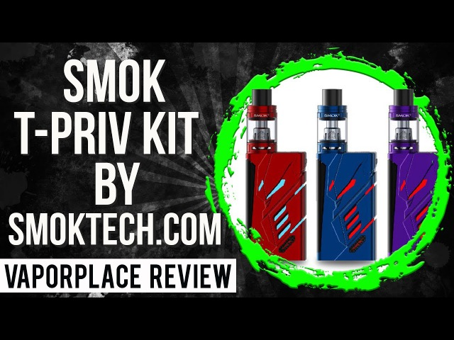 Smok T-Priv KIT 220W \ by Smoktech.com \ Vaporplace review