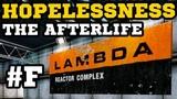 Самая Фейловая Концовка! - Hopelessness The Afterlife - Half-Life Моды #FINAL