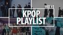 Kpop Playlist 2018 | Mix 1 [Party, Dance, Gym, Sport]