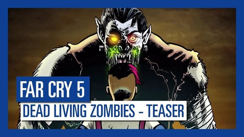 Far Cry 5 Dead Living Zombies Teaser Trailer   Ubisoft