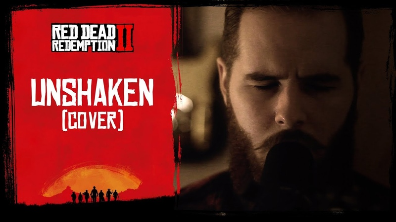 Christian - Unshaken (cover DAngelo - May I Stand Unshaken) OST Red Dead Redemption 2