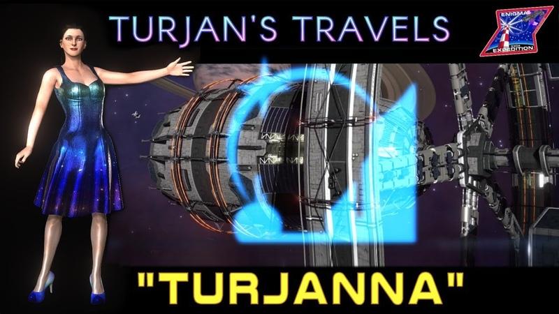 Turjan's Travels in Elite Dangerous 41 - Turjanna