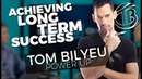 POWER UP! - Achieving Long Term Success - Tom Bilyeu